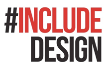 #INCLUDEDESIGN Campaign